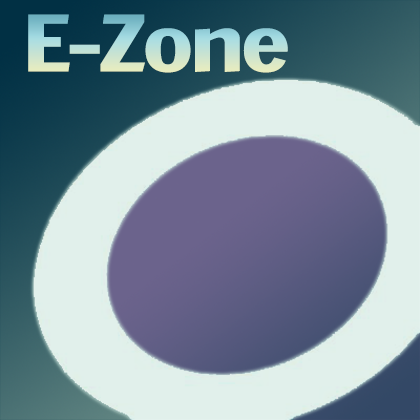 Enter the E-zone