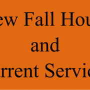 Fall Hours and Current Services
