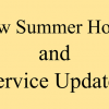 Summer Hours and Service Update